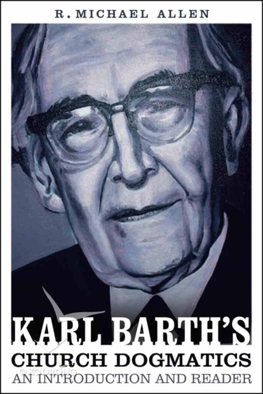 Karl Barth's Church Dogmatics Paperback