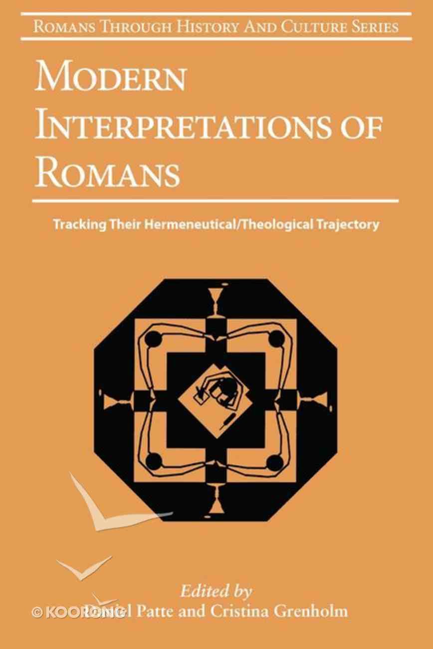 Modern Interpretatons of Romans (#10 in Romans Through History And Culture Series) Paperback