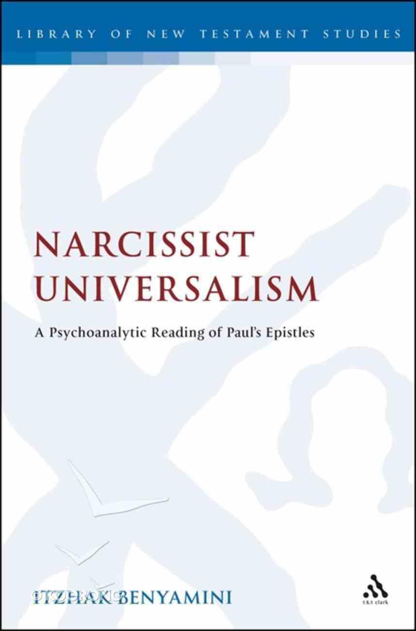 Narcissist Universalism (Library Of New Testament Studies Series) Hardback