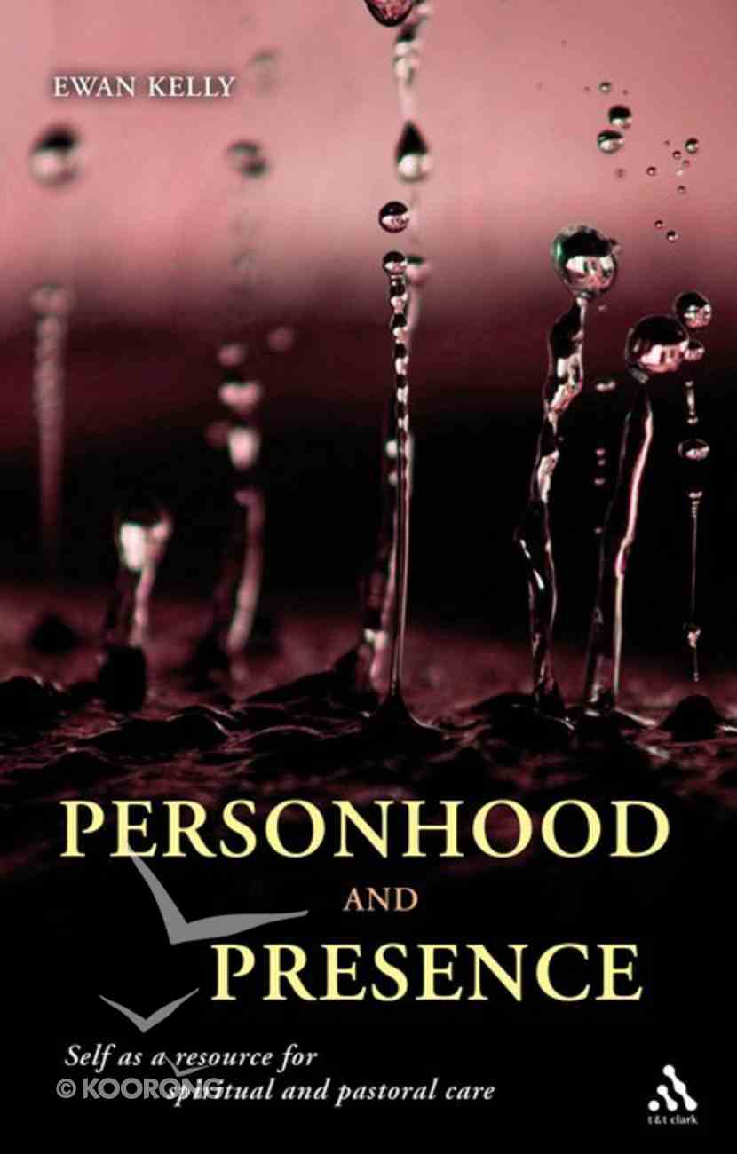 Personhood and Presence Paperback