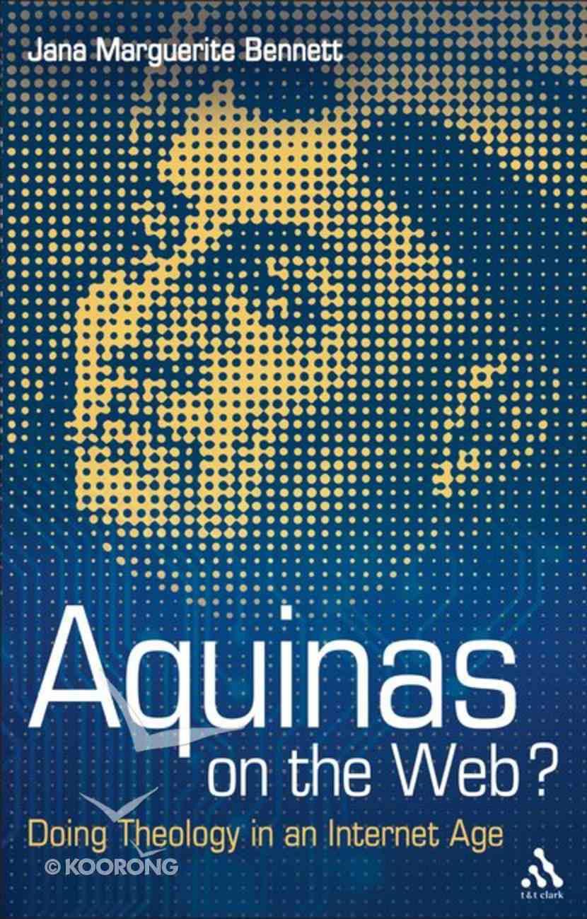 Aquinas on the Web? Paperback