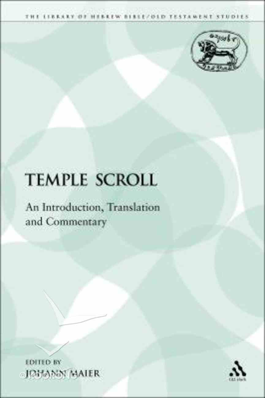 Temple Scroll (Library Of Hebrew Bible/old Testament Studies Series) Paperback