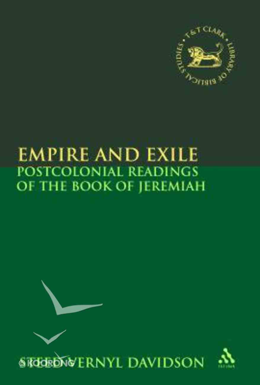 Empire and Exile (Library Of Hebrew Bible/old Testament Studies Series) Hardback