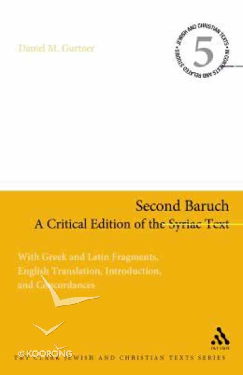 Second Baruch: A Critical Edition of the Syriac Text Hardback