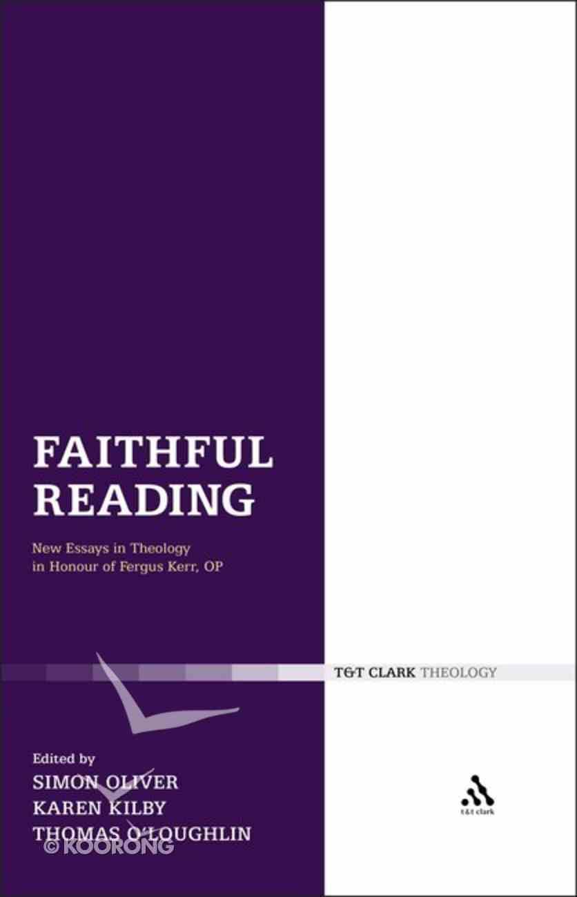 Faithful Reading (T&t Clark Theology Series) Hardback