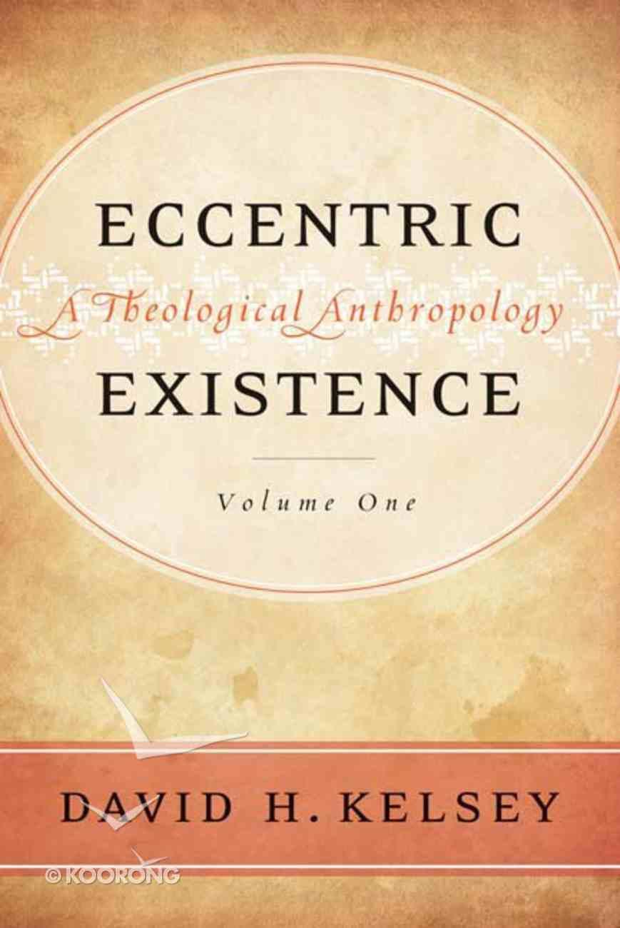 Eccentric Existence (2 Volume Set) Hardback
