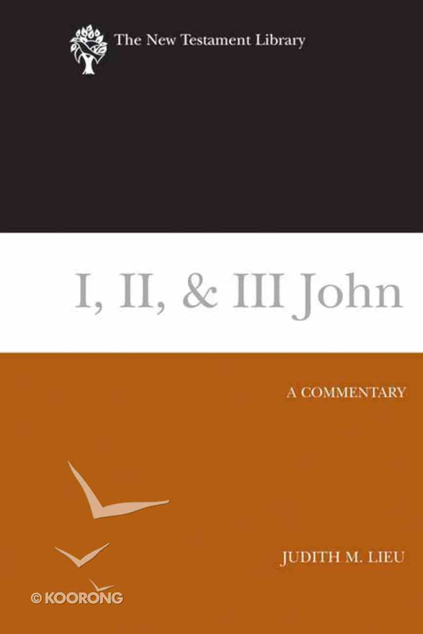 1,2 & 3 John (New Testament Library Series) Hardback