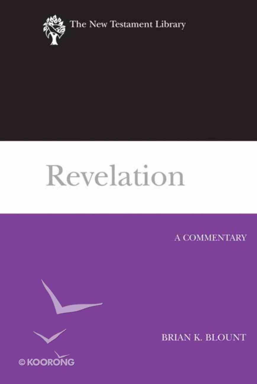 Revelation (New Testament Library Series) Hardback