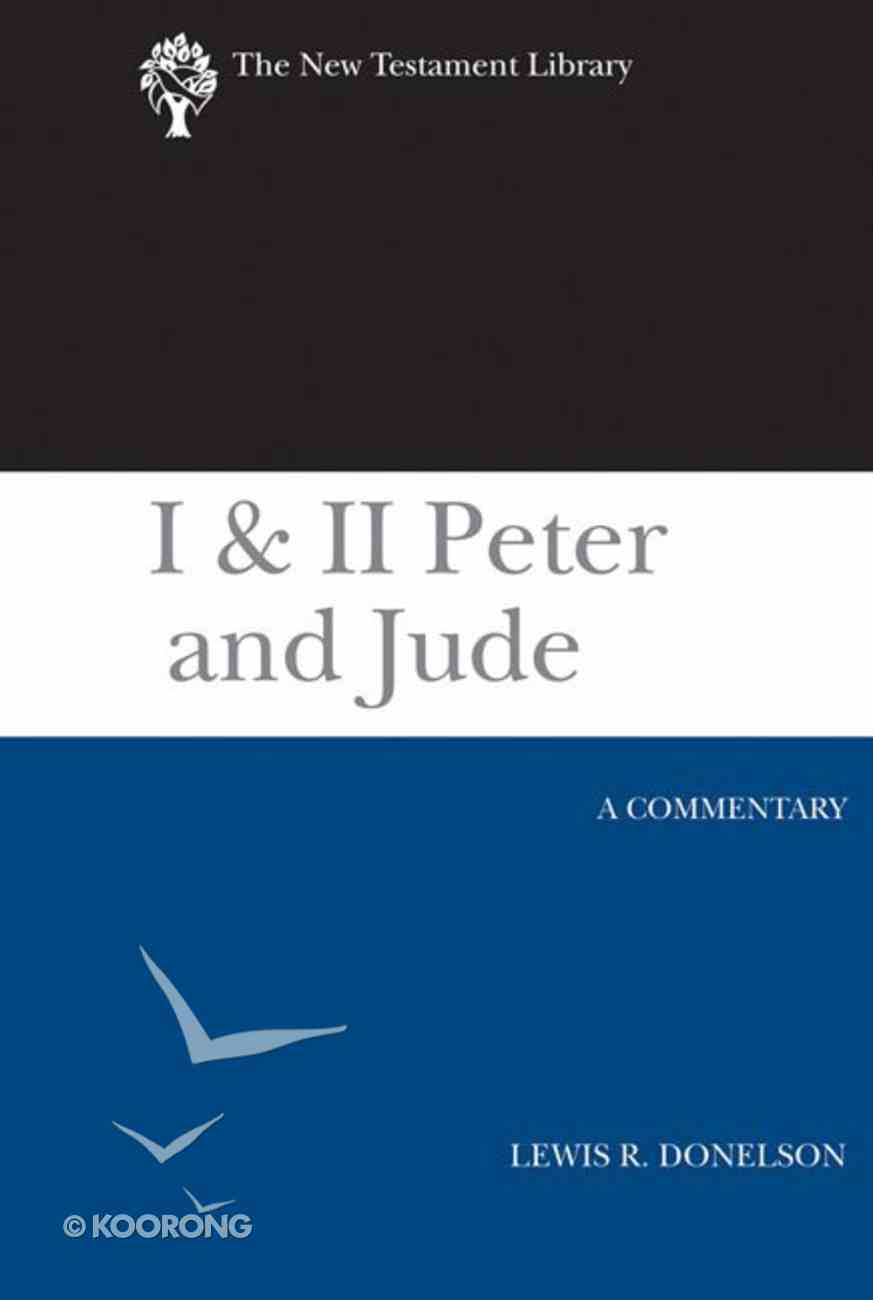 1 & 2 Peter and Jude (New Testament Library Series) Hardback