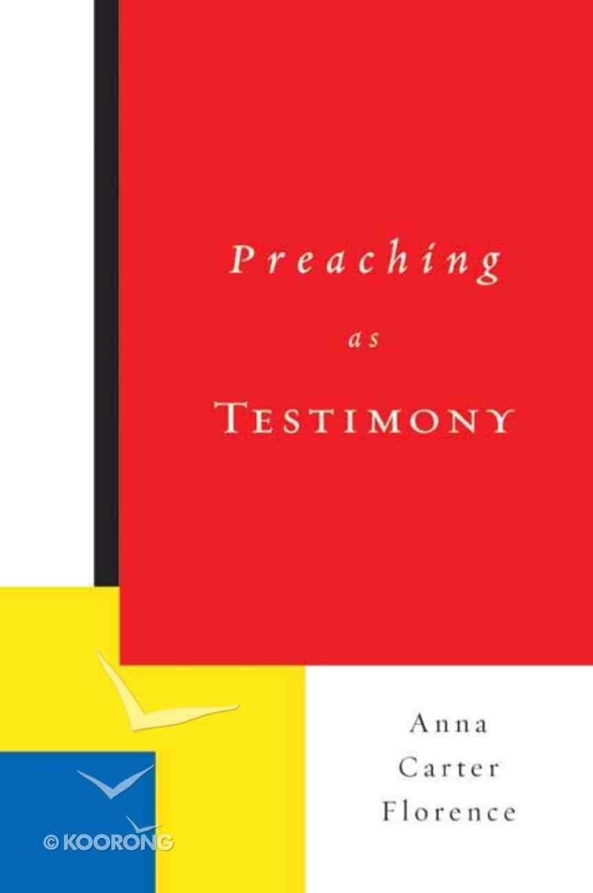 Preaching as Testimony Paperback