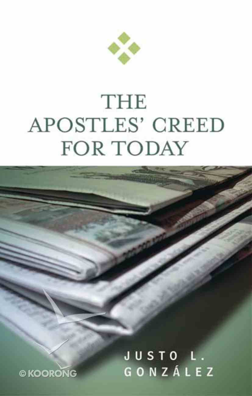 The Apostles' Creed For Today (For Today Series) Paperback