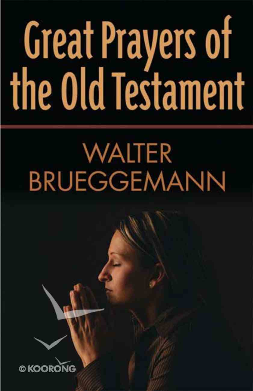 Great Prayers of the Old Testament Paperback