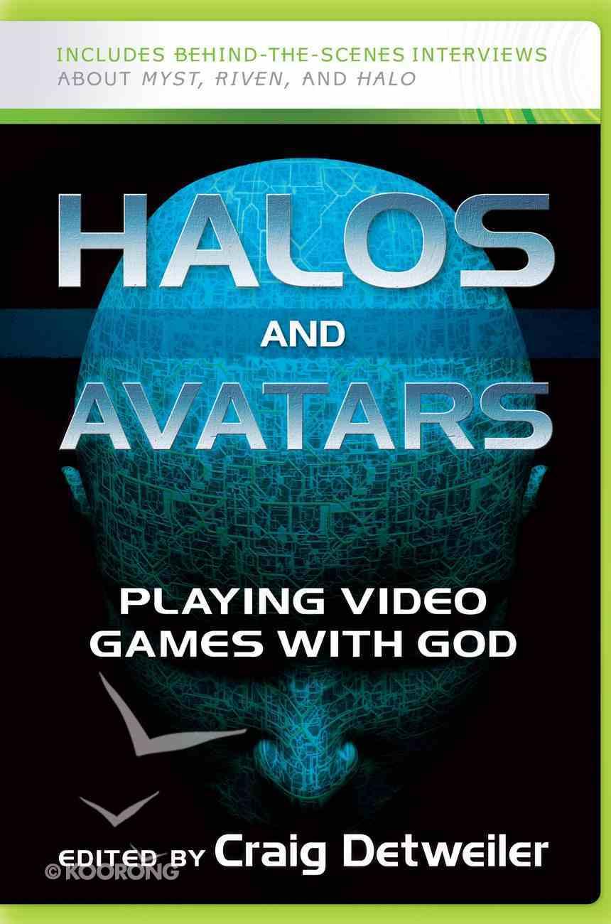 Halos and Avatars Paperback