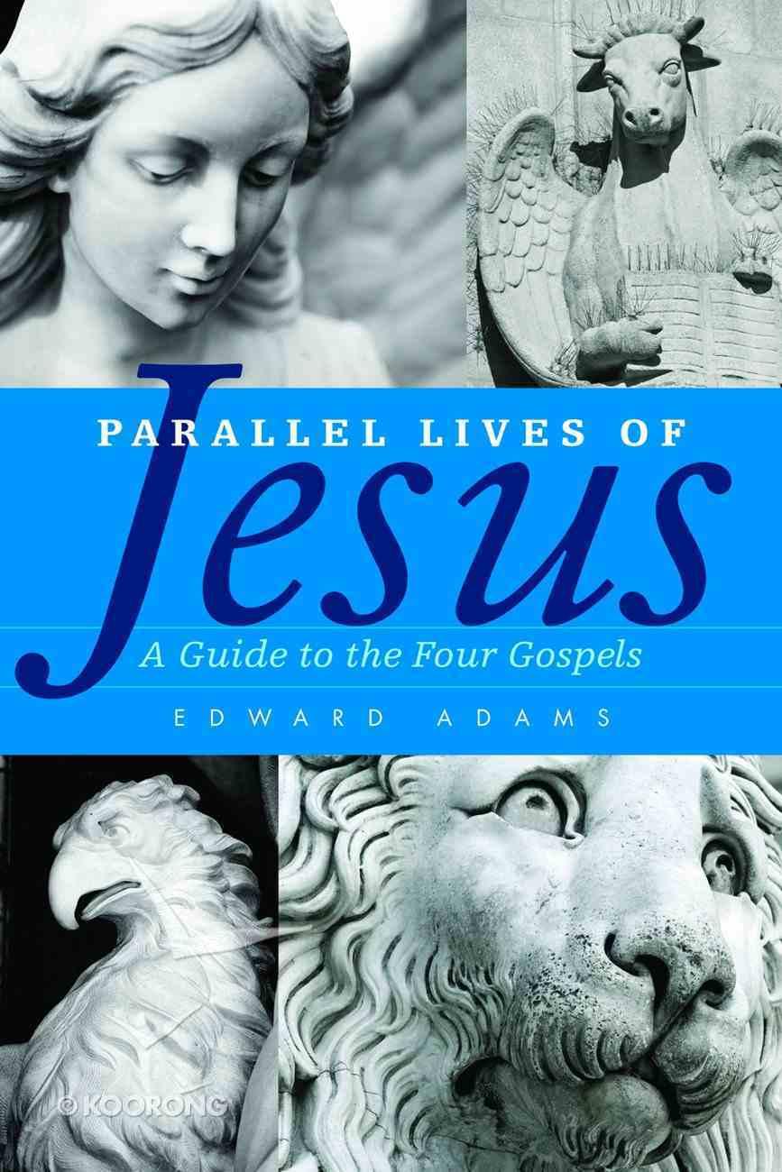 Parallel Lives of Jesus Paperback