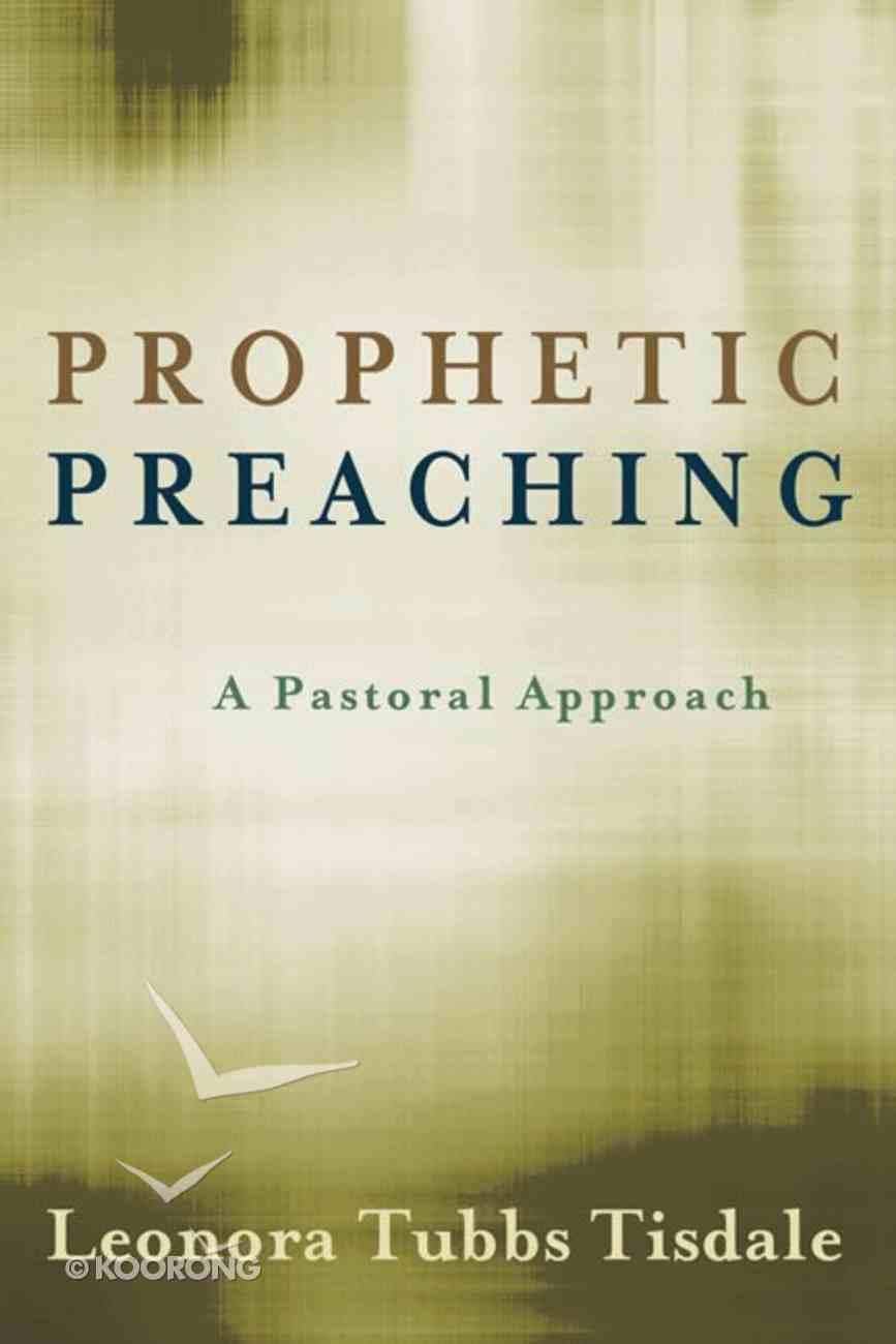 Prophetic Preaching Paperback