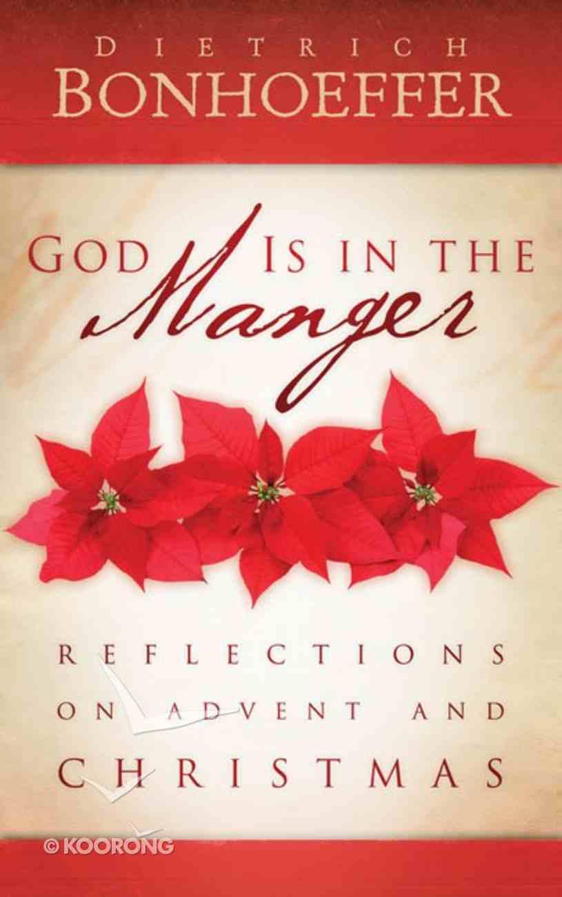 God is in the Manger Paperback