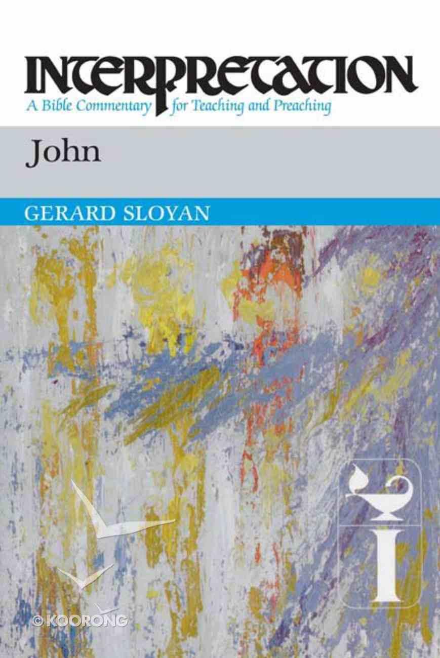John (Interpretation Bible Commentaries Series) Paperback
