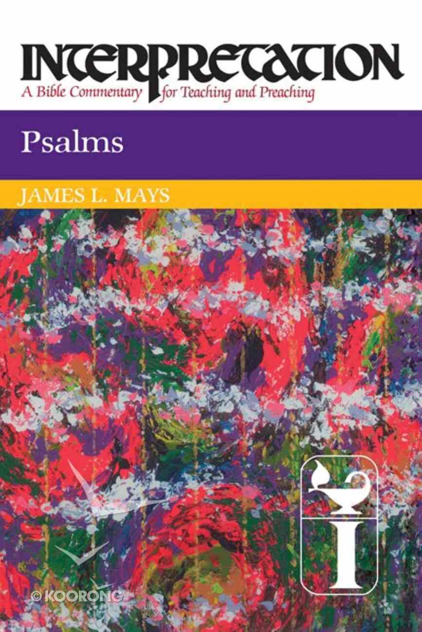 Psalms (Interpretation Bible Commentaries Series) Paperback