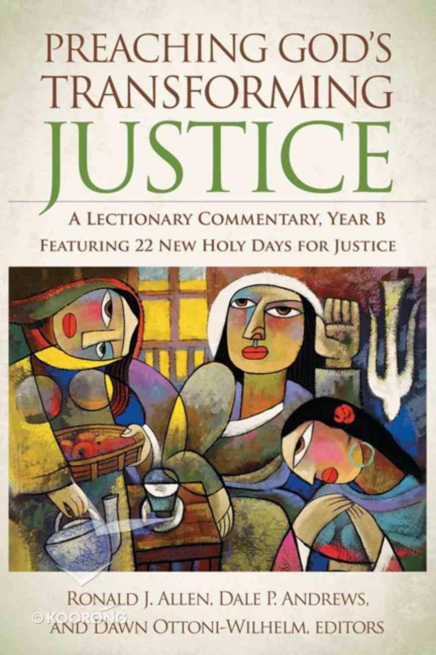Preaching Gods Transforming Justice Hardback