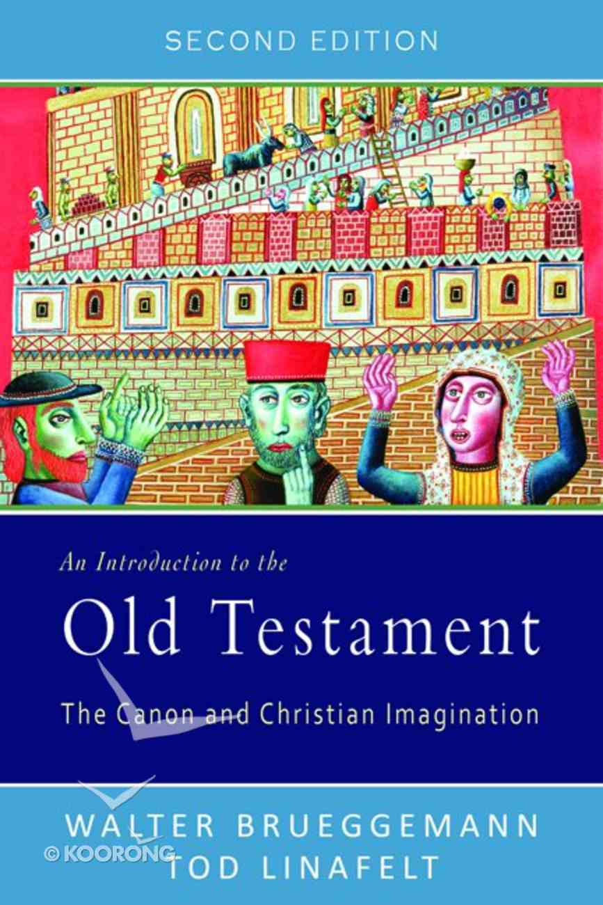 An Introduction to the Old Testament (2nd Edition) Paperback