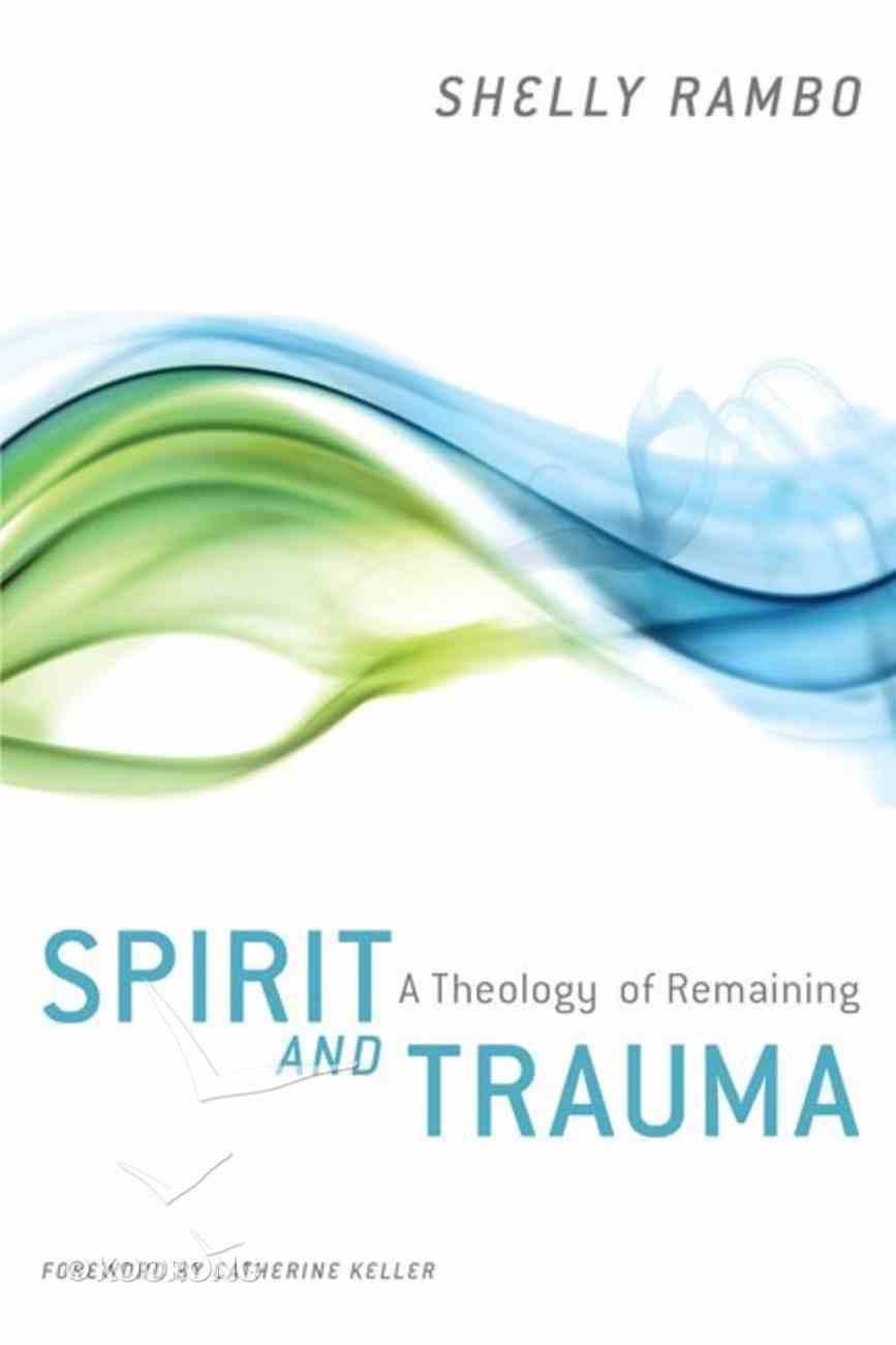 Spirit and Trauma Paperback