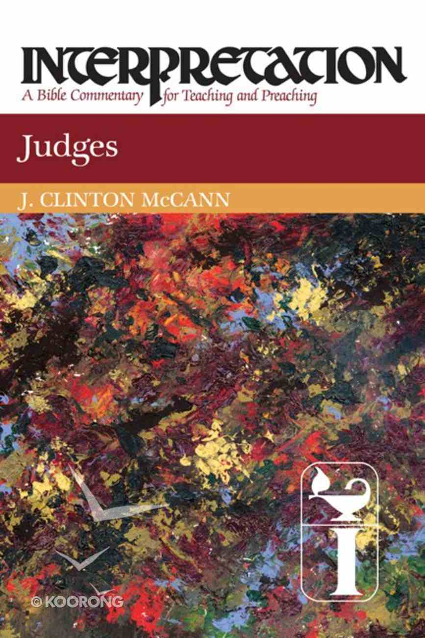 Judges (Interpretation Bible Commentaries Series) Paperback