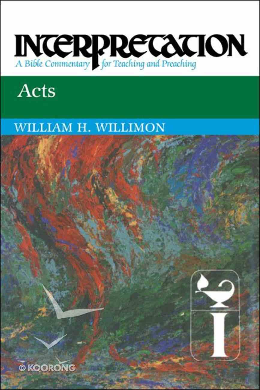 Acts (Interpretation Bible Commentaries Series) Paperback