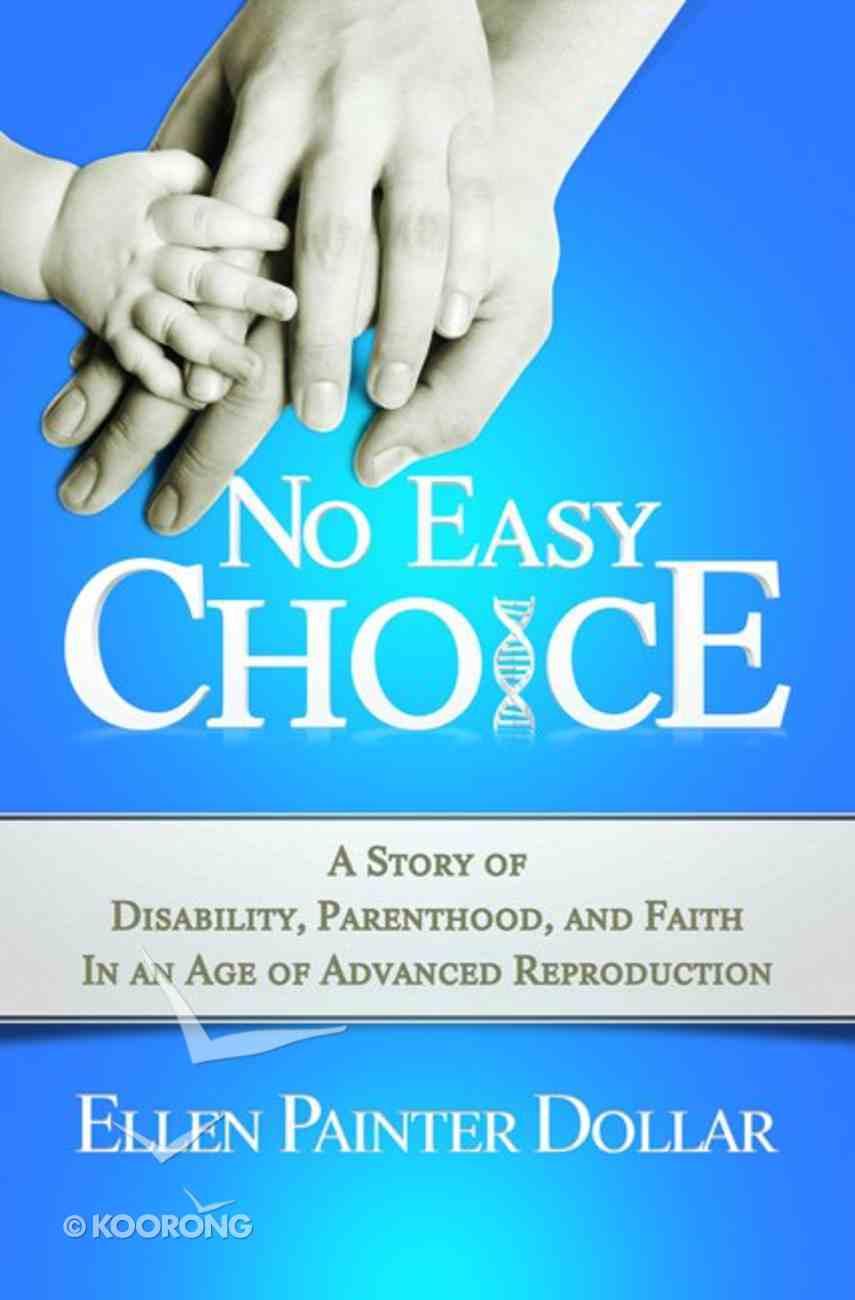 No Easy Choice Paperback
