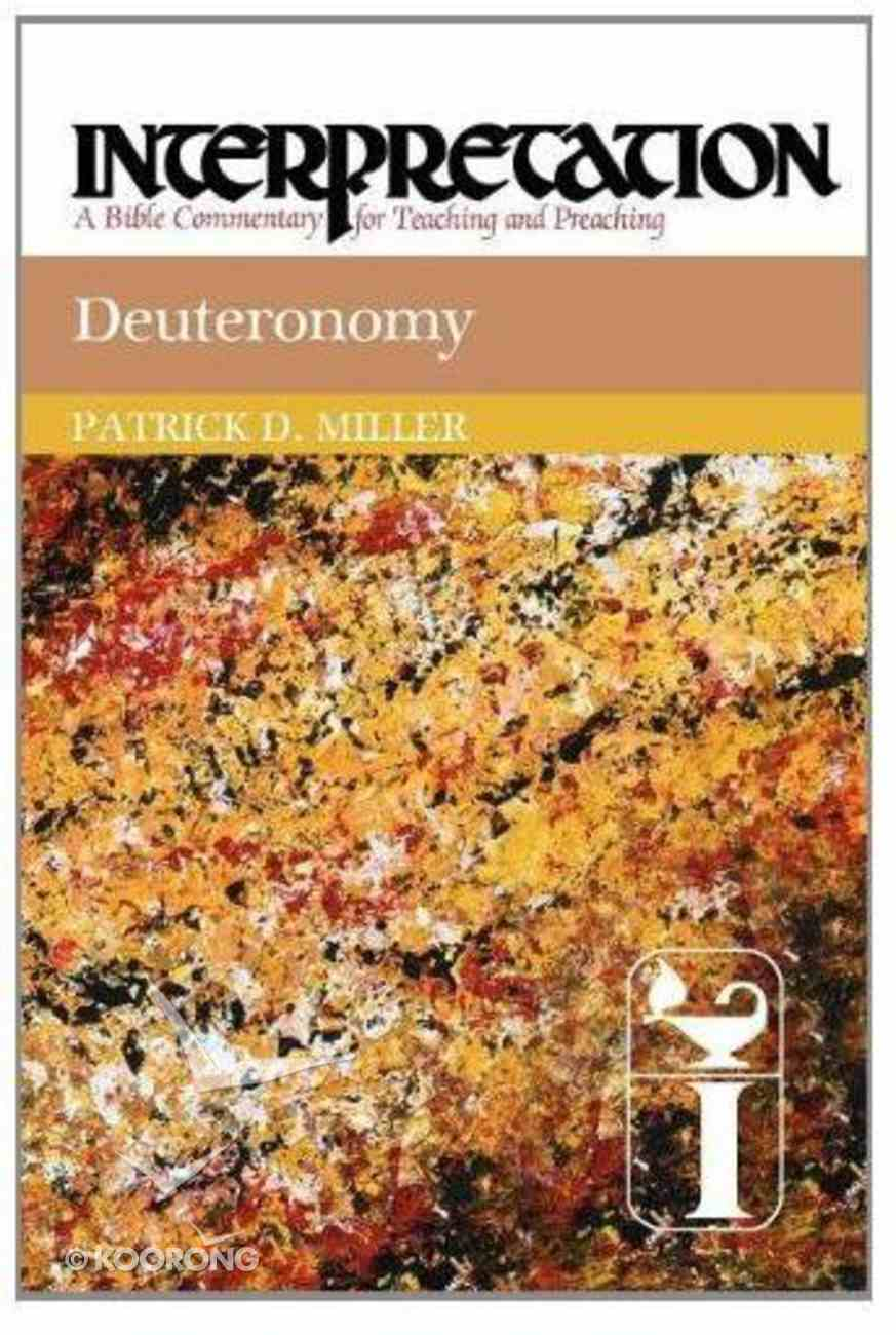 Deuteronomy (Interpretation Bible Commentaries Series) Paperback