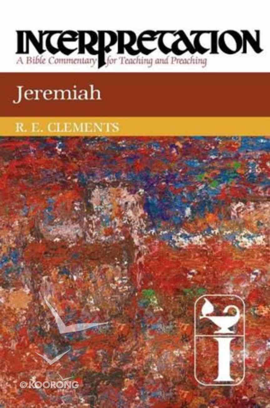 Jeremiah (Interpretation Bible Commentaries Series) Paperback