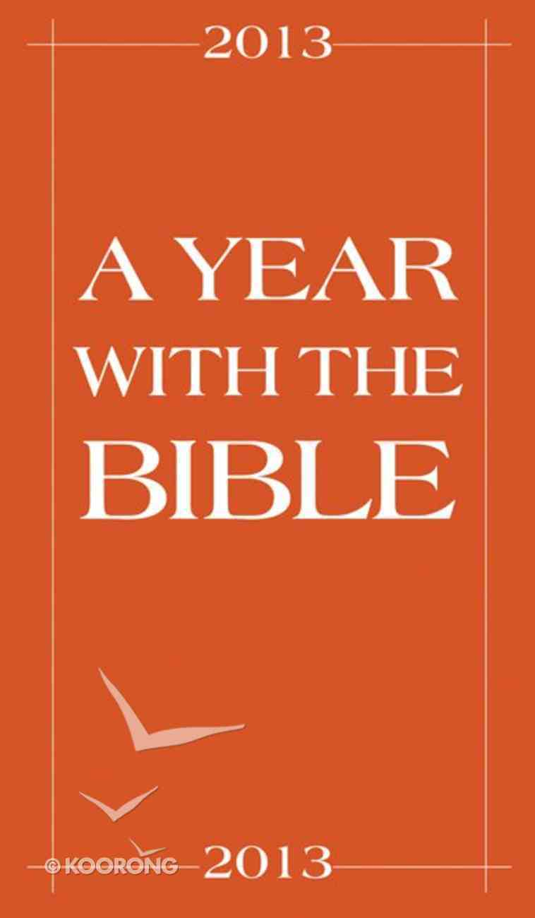 Year With the Bible, a 2013 (10 Pack) Paperback