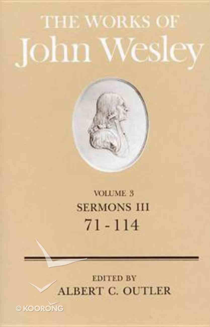 The Works of John Wesley (Vol 03) Hardback