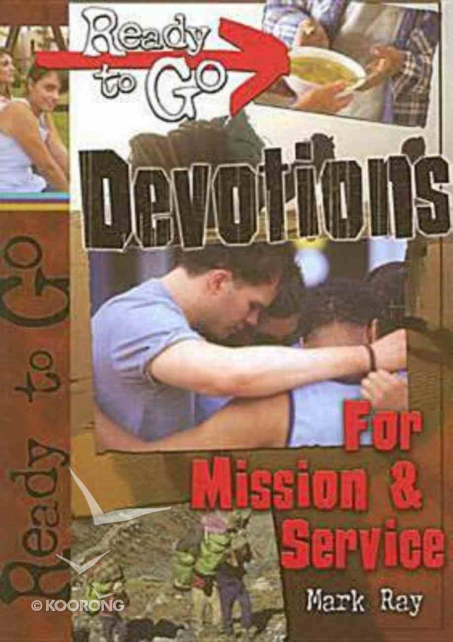 Ready to Go: Devotions For Mission & Service (Incl Cd-rom) Paperback