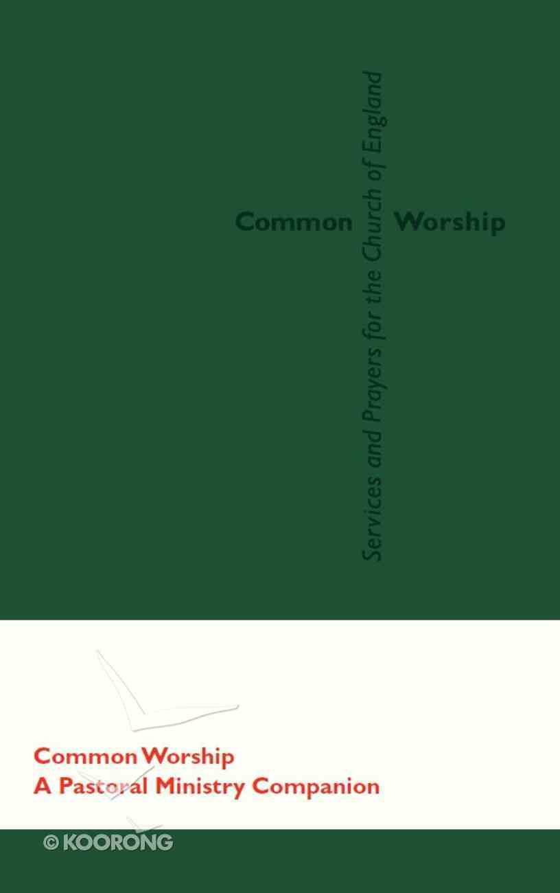 Common Worship: Pastoral Ministry Companion Bonded Leather