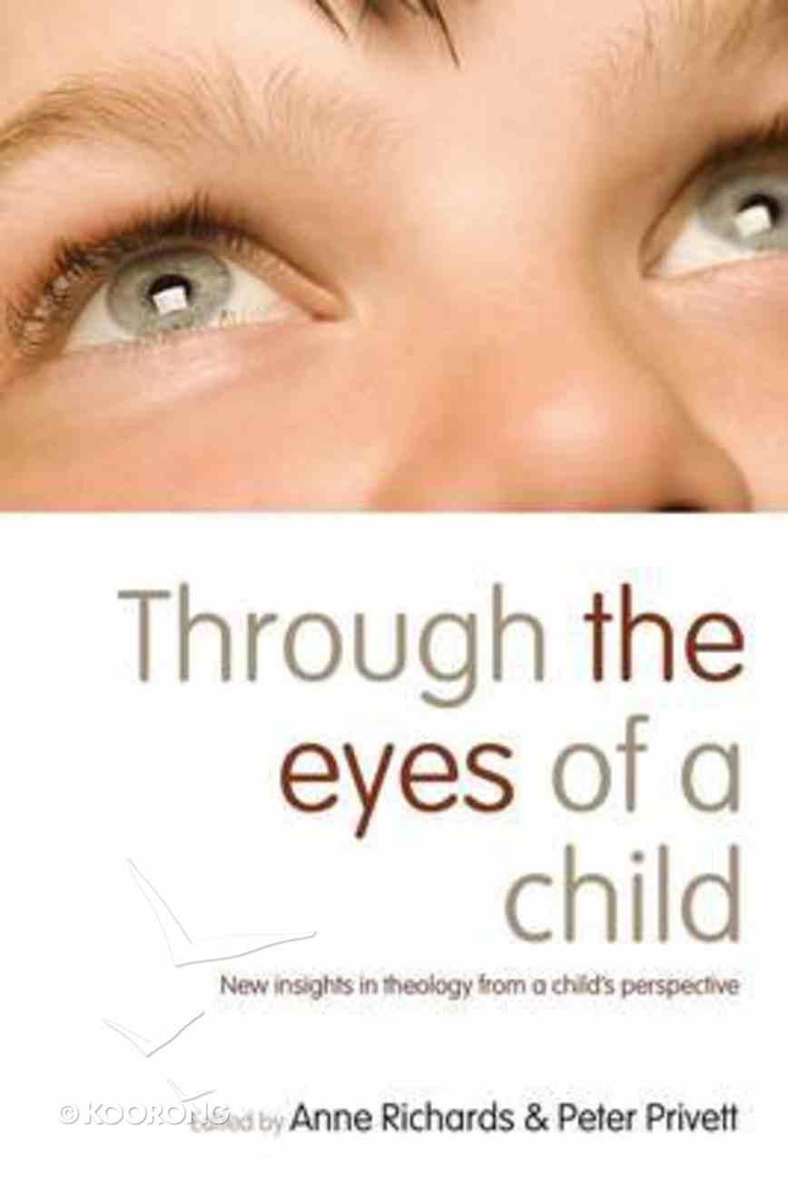 Through the Eyes of a Child Paperback