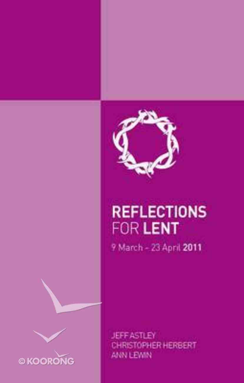 Reflections For Lent 2011 Paperback