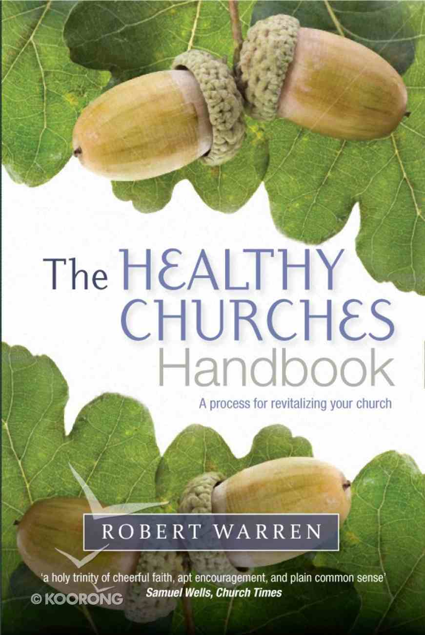 The Healthy Churches' Handbook Paperback