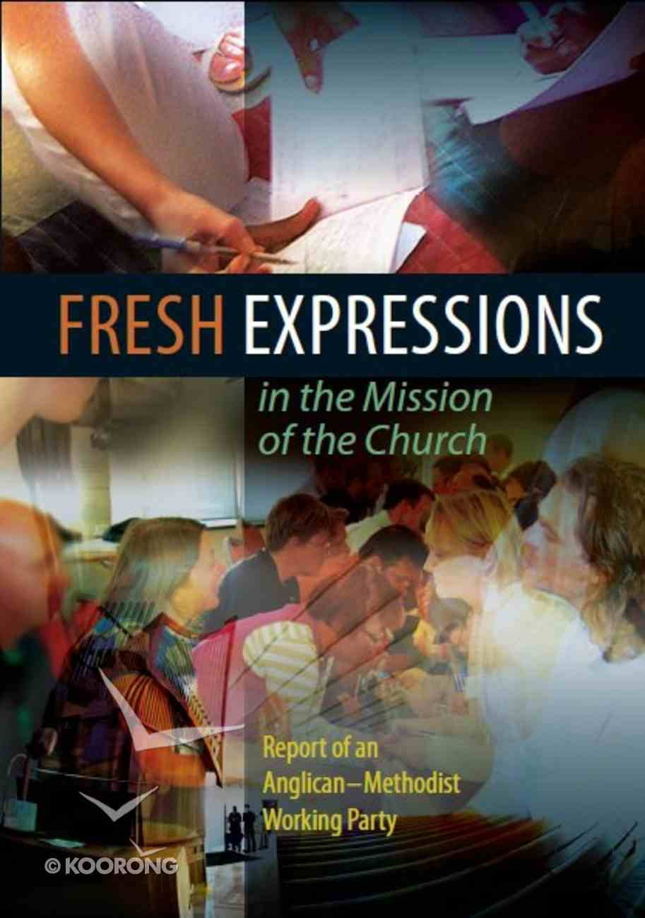 Fresh Expressions in the Mission of the Church Paperback