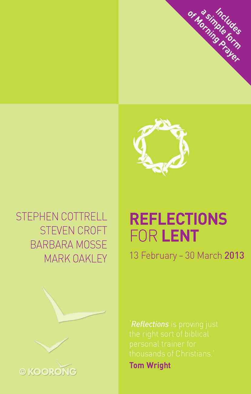 Reflections For Lent 2013 Paperback