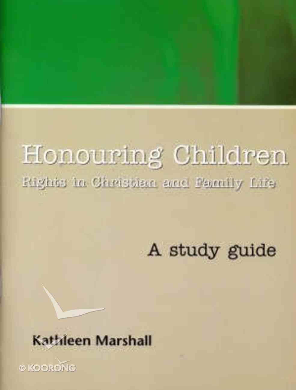 Honouring Children (Study Guide) Paperback