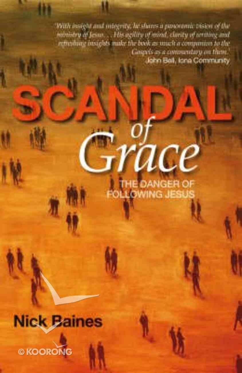 Scandal of Grace Paperback