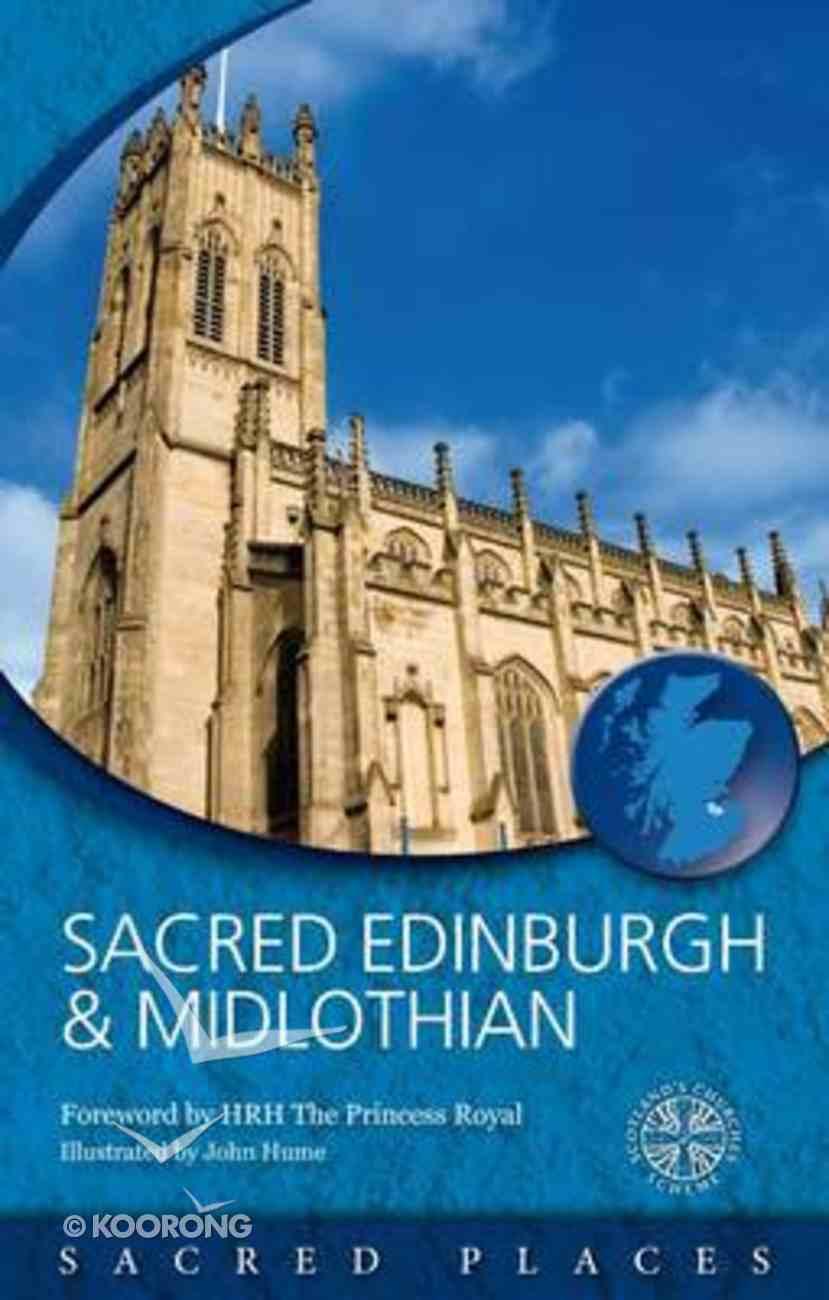 Sacred Edinburgh and Midlothian (Sacred Places Series) Paperback
