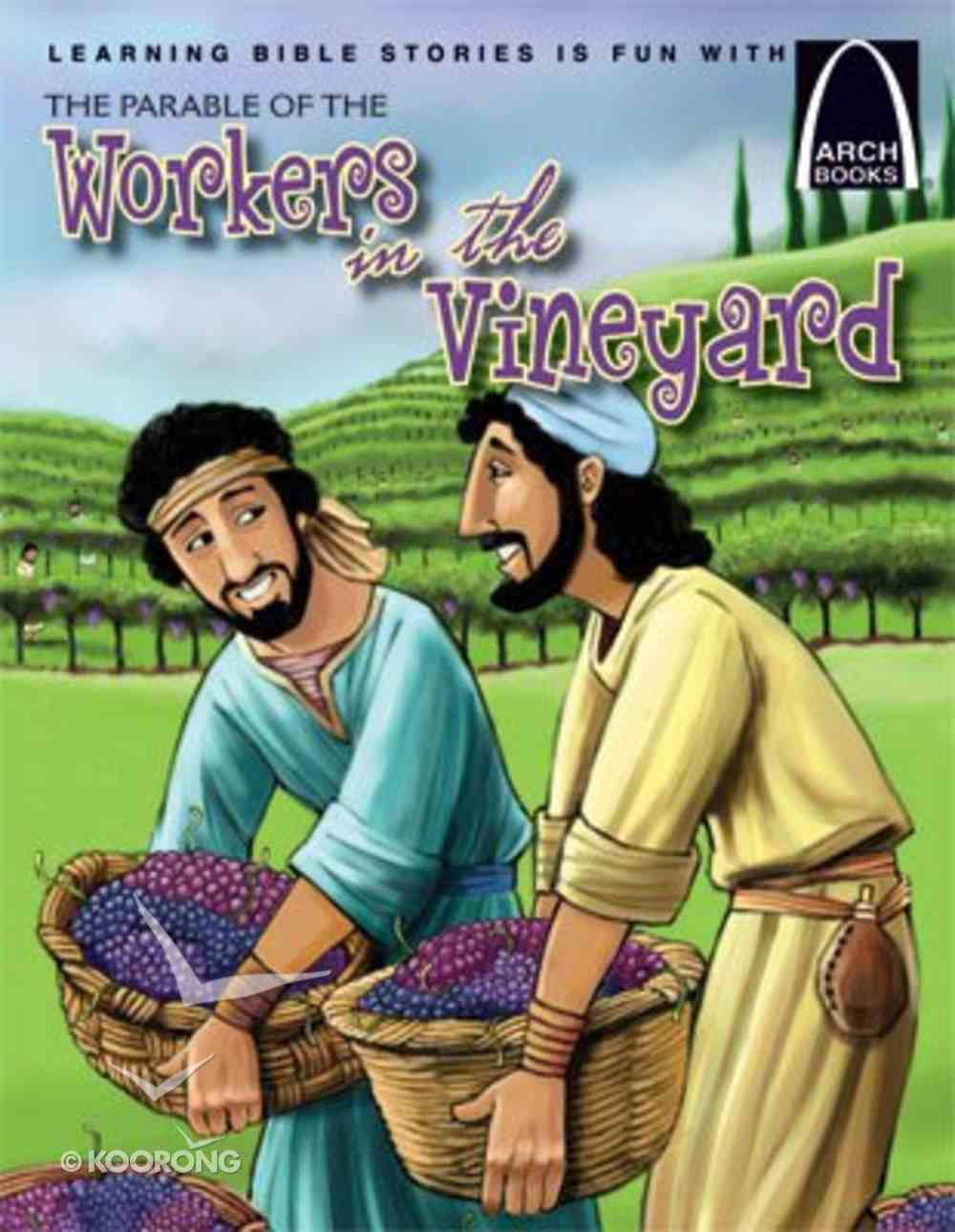 Parable of the Workers in the Vineyard (Arch Books Series) Paperback