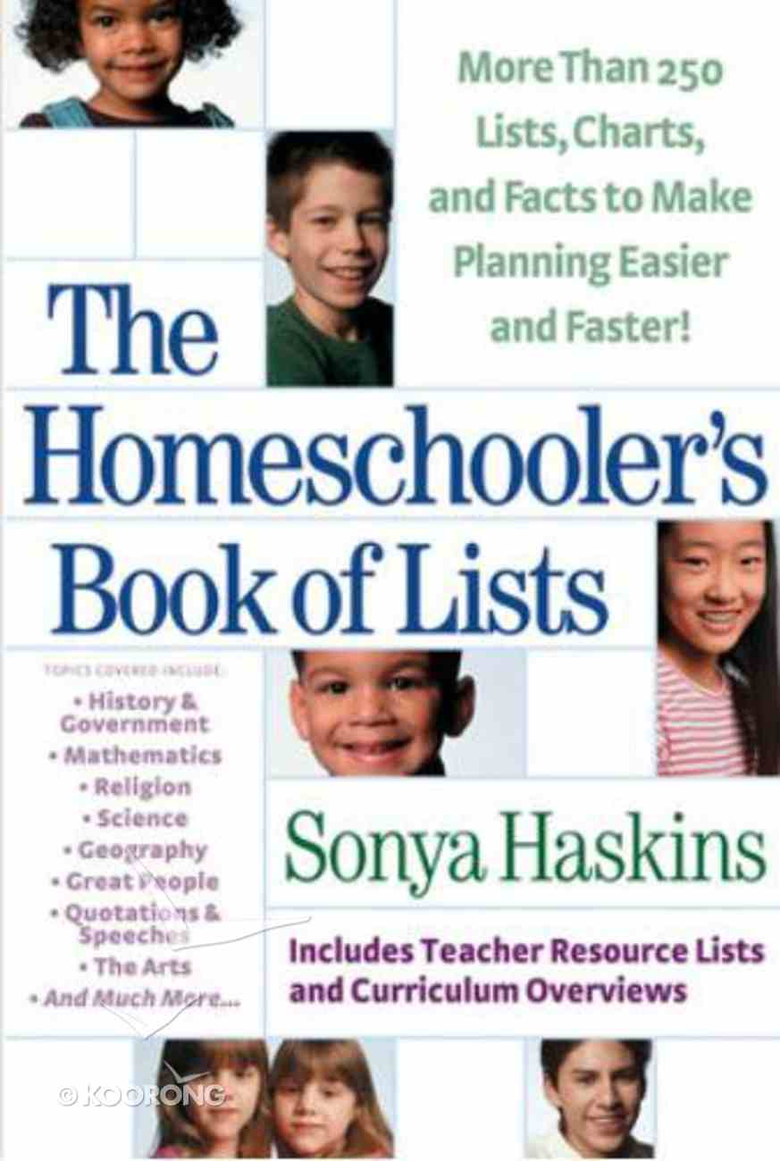 The Homeschooler's Book of Lists Paperback