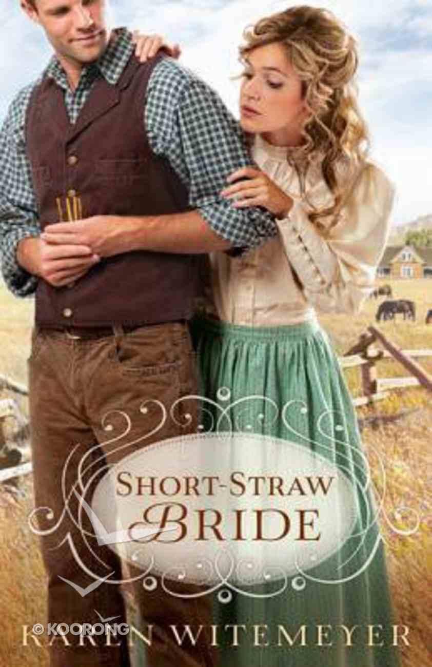 Short-Straw Bride (Brides Of Texas Series) Paperback