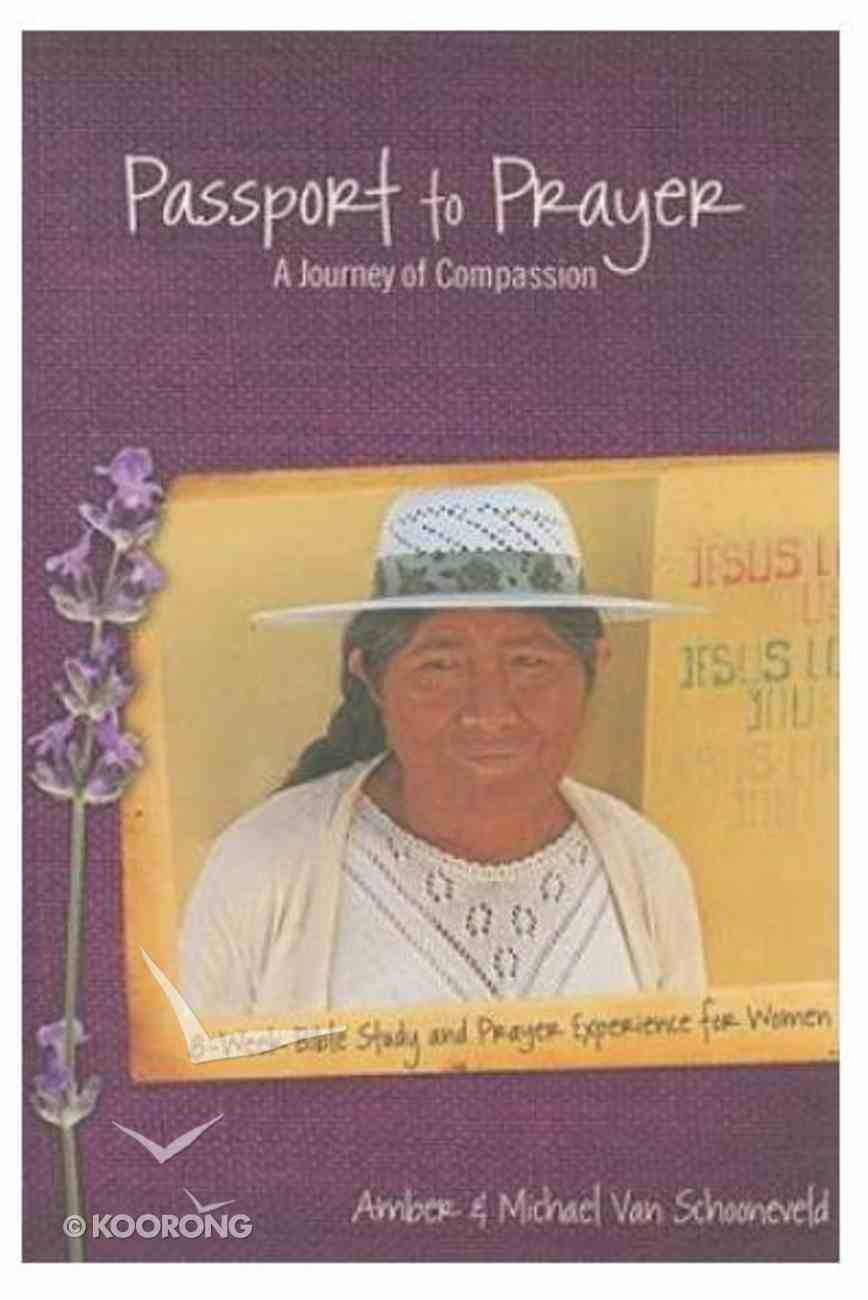 Passport to Prayer: A Journey of Compassion Paperback