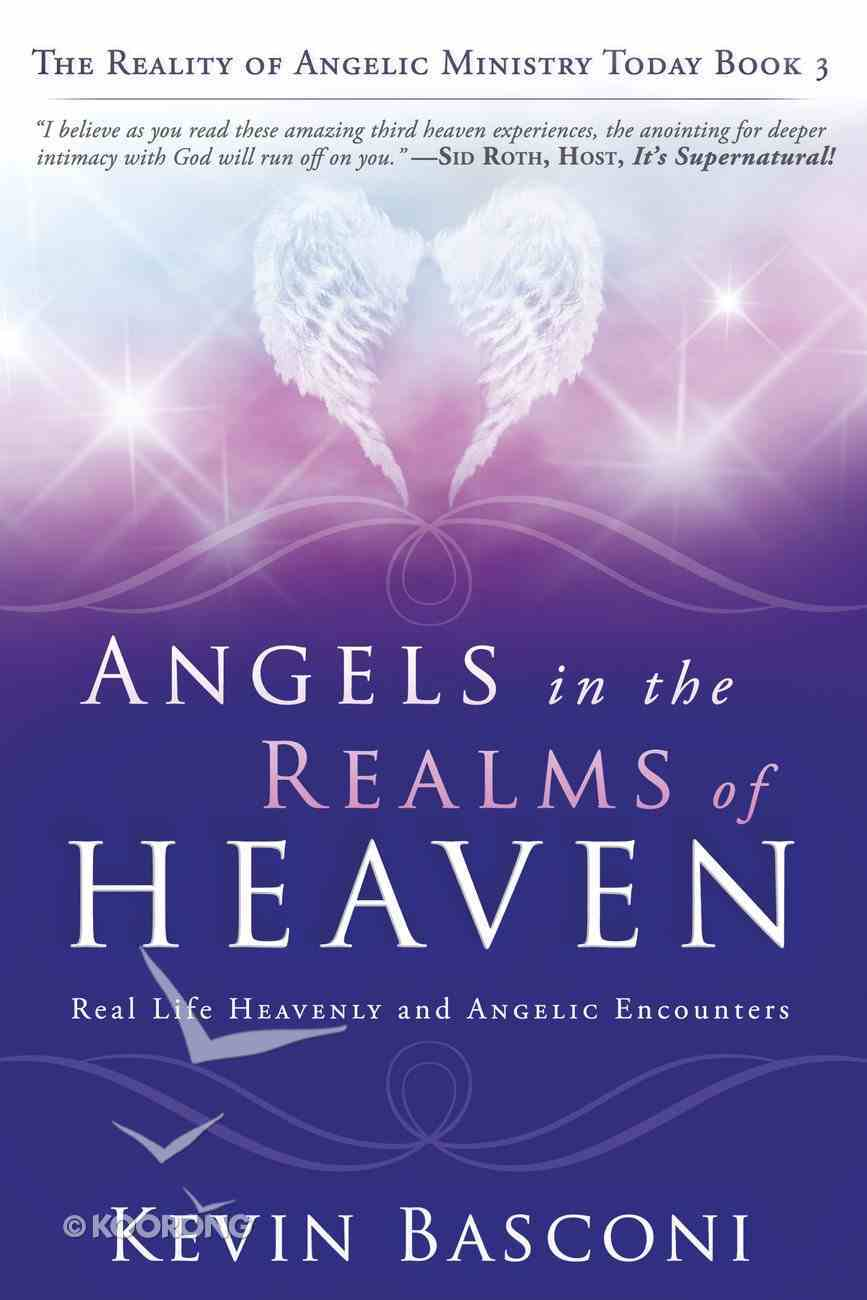 Angels in the Realms of Heaven (#03 in Dancing With Angels Series) Paperback
