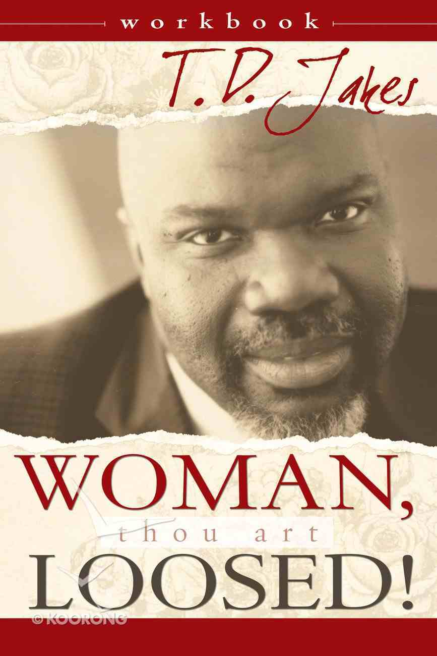 Woman, Thou Art Loosed! (Workbook) Paperback