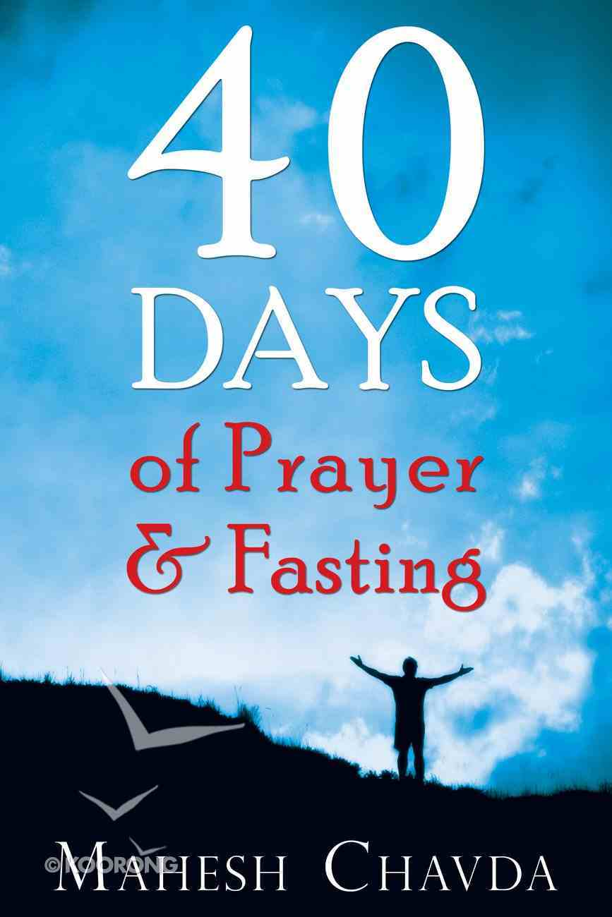 40 Days of Prayer and Fasting Paperback