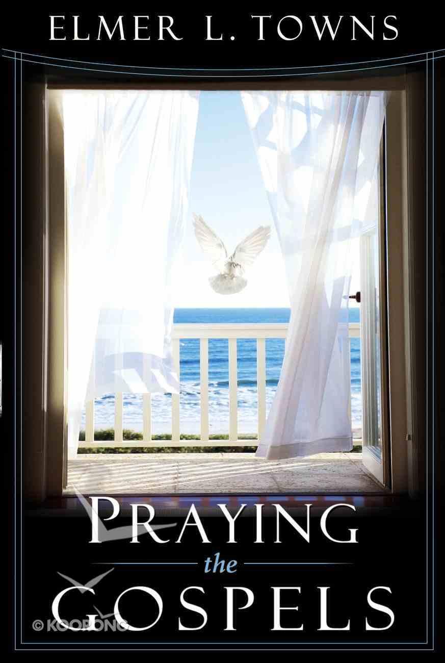 Praying the Gospels Paperback